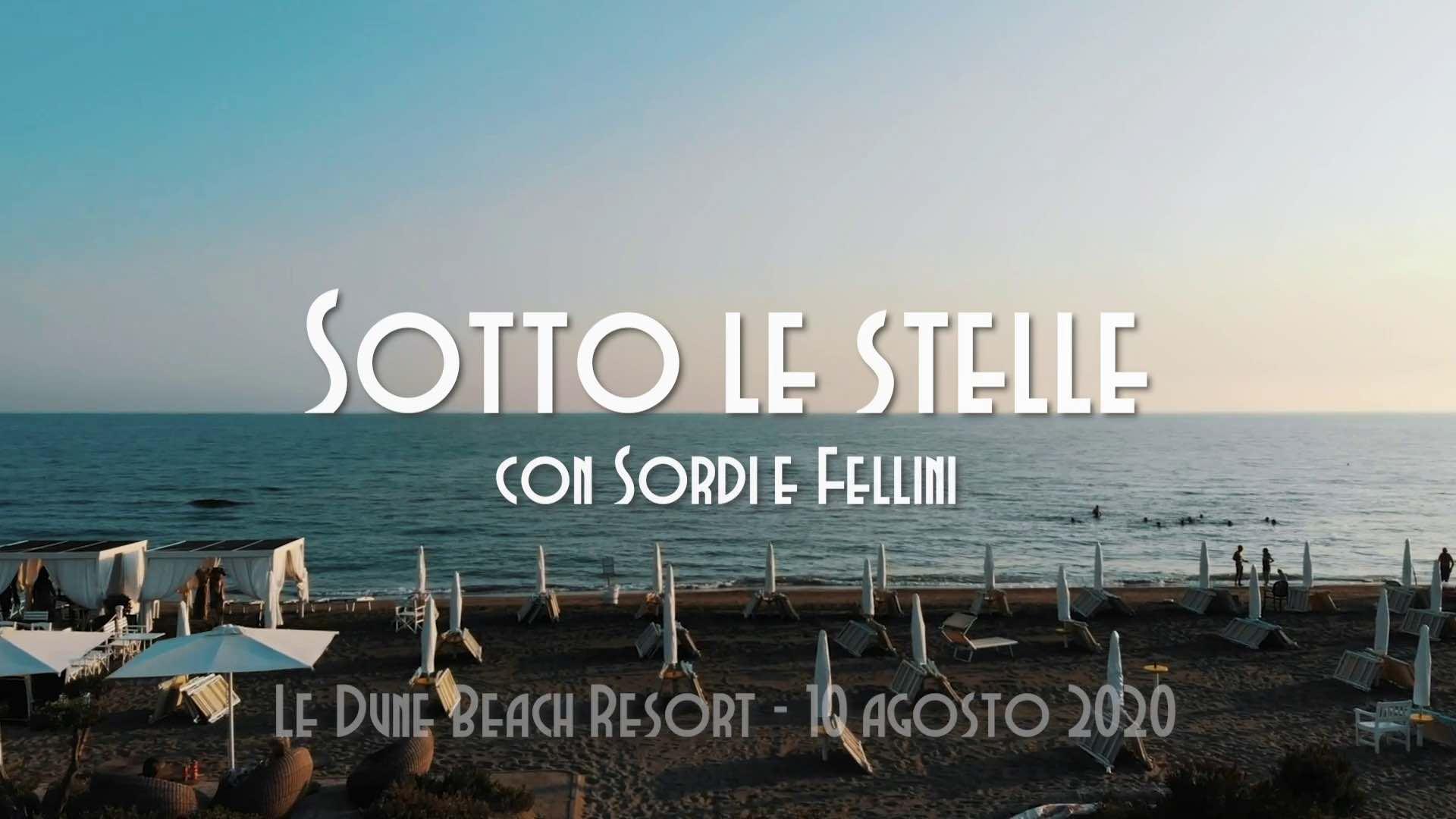Sordi e Fellini: serata speciale Le Dune beach resort